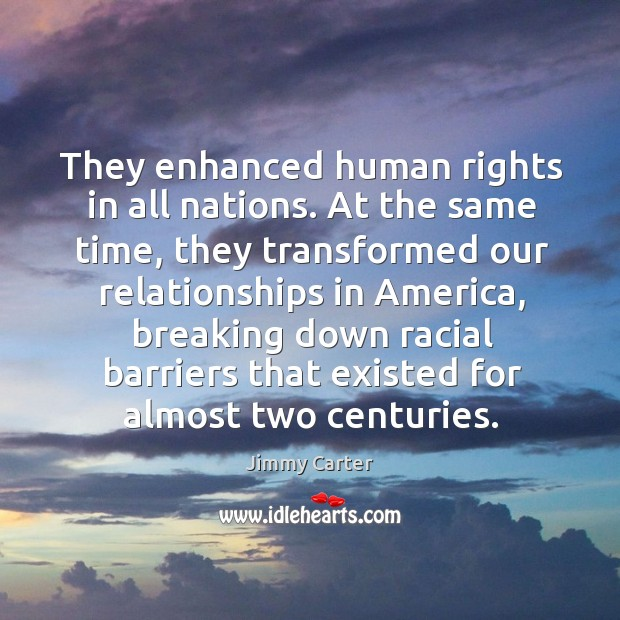 Image, They enhanced human rights in all nations. At the same time