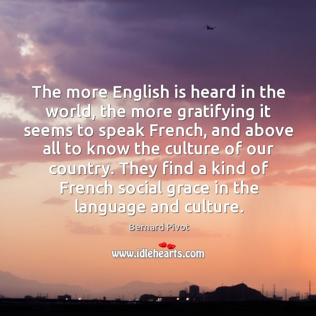 Image, They find a kind of french social grace in the language and culture.