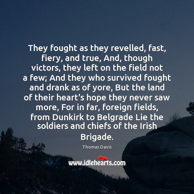 Image, They fought as they revelled, fast, fiery, and true, And, though victors,