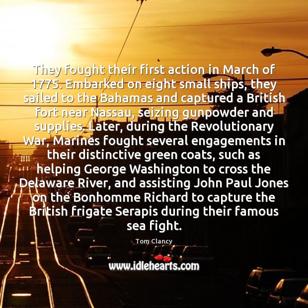 Image, They fought their first action in March of 1775. Embarked on eight small