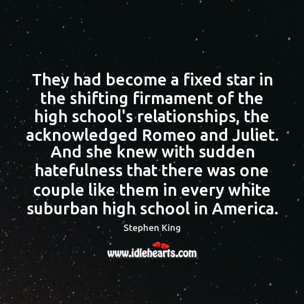 Image, They had become a fixed star in the shifting firmament of the