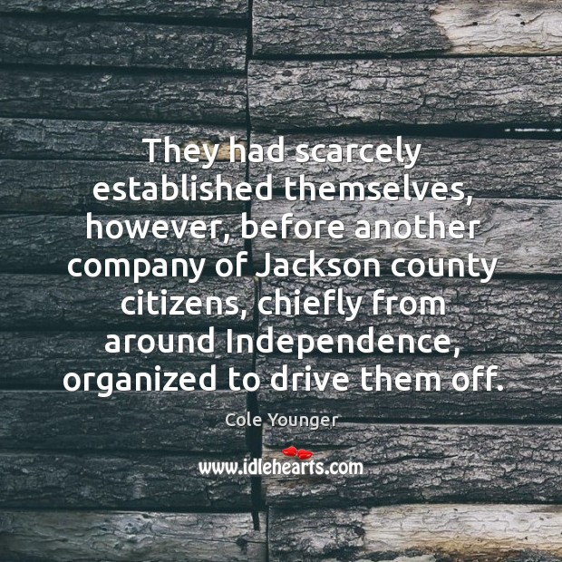 They had scarcely established themselves, however, before another company of jackson Image