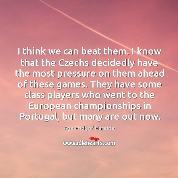 Image, They have some class players who went to the european championships in portugal, but many are out now.