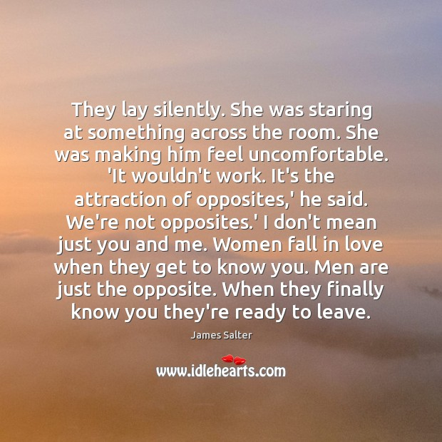 They lay silently. She was staring at something across the room. She James Salter Picture Quote