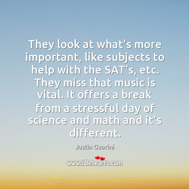 They look at what's more important, like subjects to help with the sat's, etc. Image