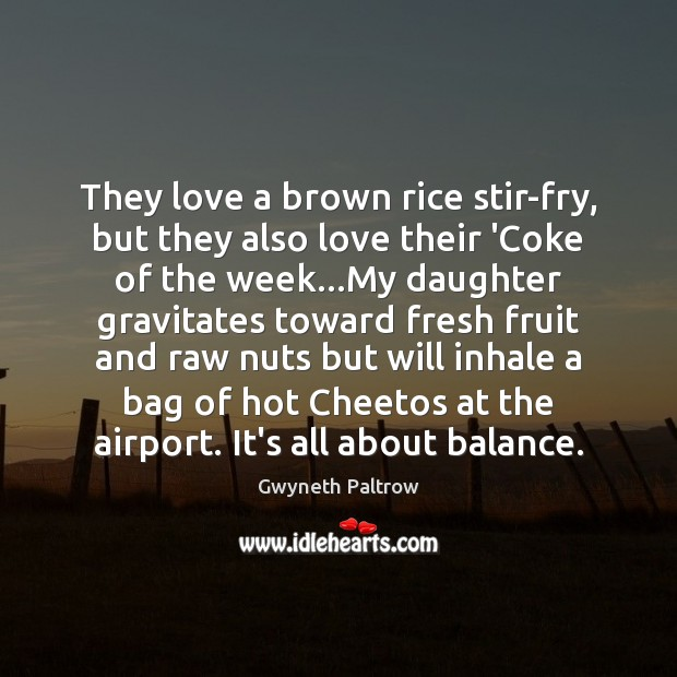 Image, They love a brown rice stir-fry, but they also love their 'Coke