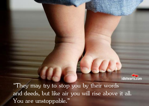 They may try to stop you by their words and deeds, but Image