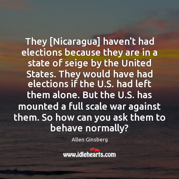 Image, They [Nicaragua] haven't had elections because they are in a state of