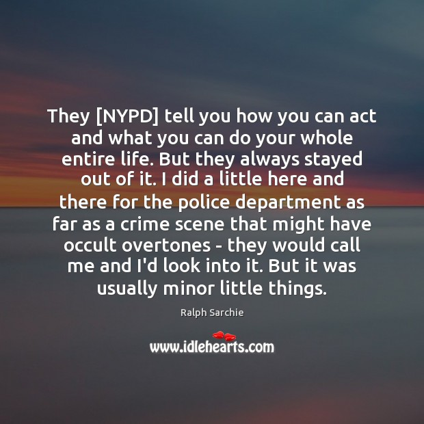 Image, They [NYPD] tell you how you can act and what you can