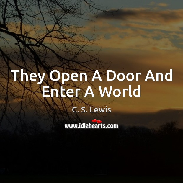 They Open A Door And Enter A World Image