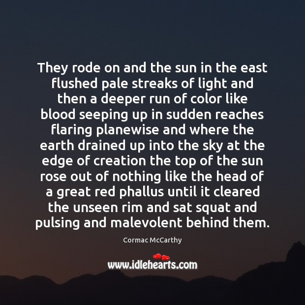 Image, They rode on and the sun in the east flushed pale streaks