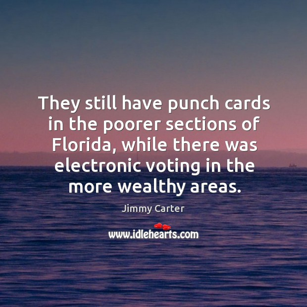 Image, They still have punch cards in the poorer sections of florida