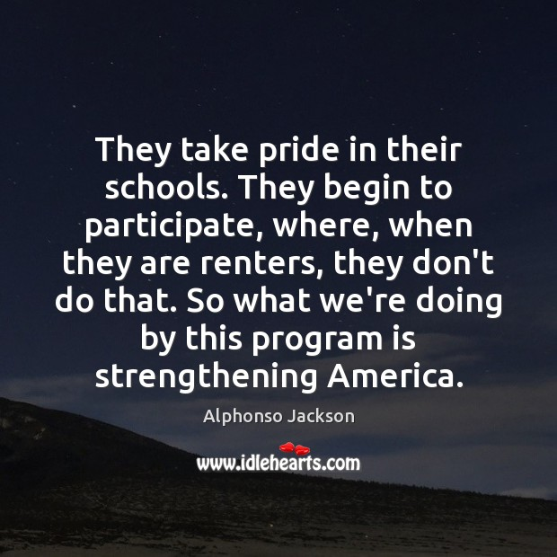 Image, They take pride in their schools. They begin to participate, where, when