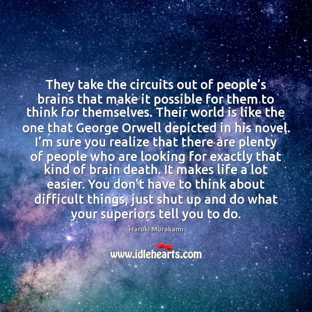 They take the circuits out of people's brains that make it Image