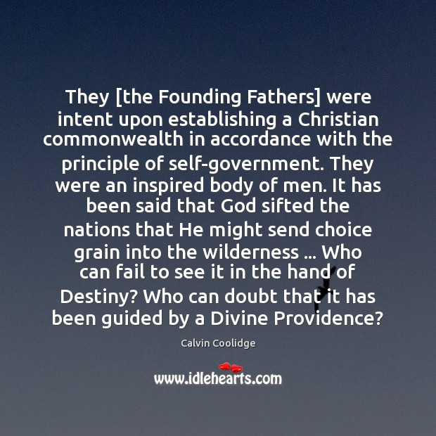 Image, They [the Founding Fathers] were intent upon establishing a Christian commonwealth in