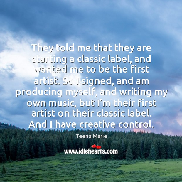 They told me that they are starting a classic label, and wanted me to be the first artist. Image