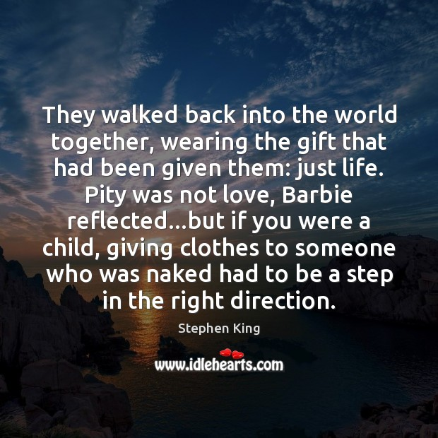 They walked back into the world together, wearing the gift that had Image