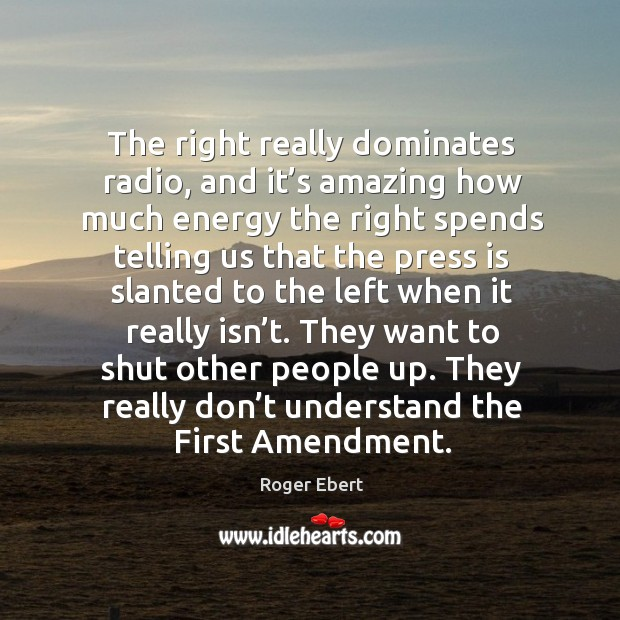 They want to shut other people up. They really don't understand the first amendment. Image