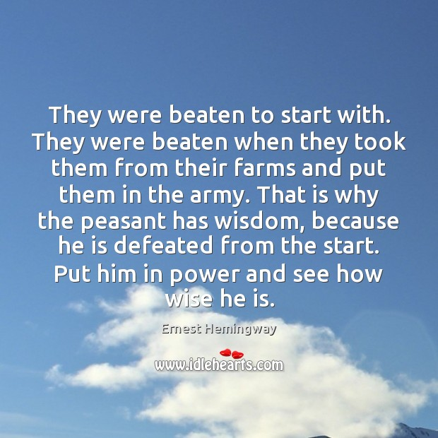 They were beaten to start with. They were beaten when they took Image
