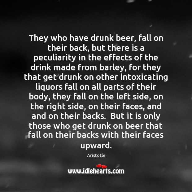 Image, They who have drunk beer, fall on their back, but there is