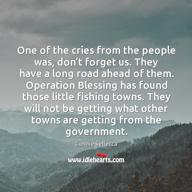 They will not be getting what other towns are getting from the government. Image