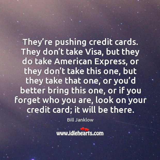 Image, They're pushing credit cards. They don't take visa, but they do take american express