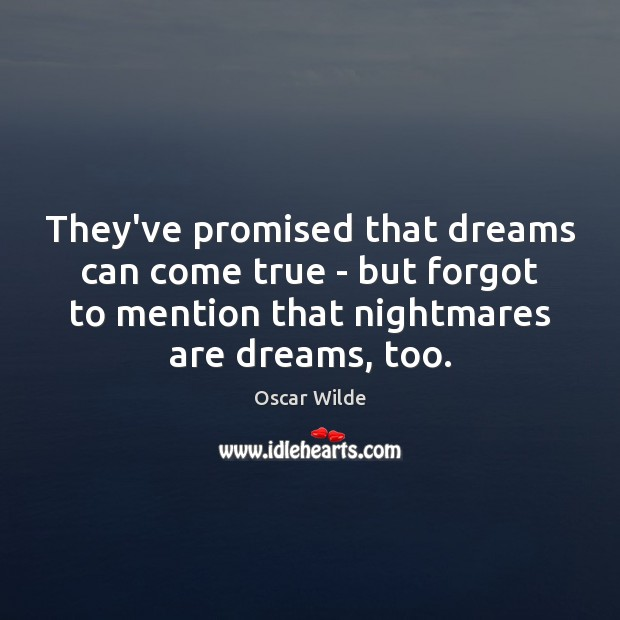 Image, They've promised that dreams can come true – but forgot to mention