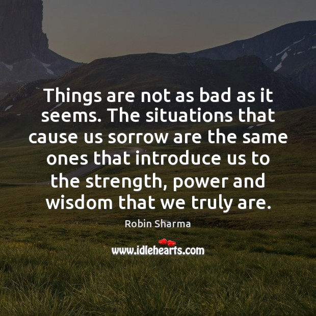 Image, Things are not as bad as it seems. The situations that cause