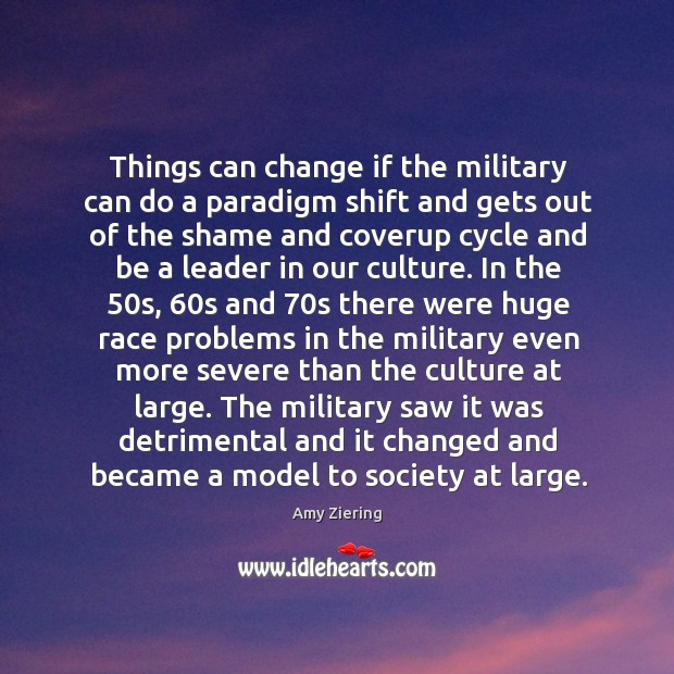Image, Things can change if the military can do a paradigm shift and