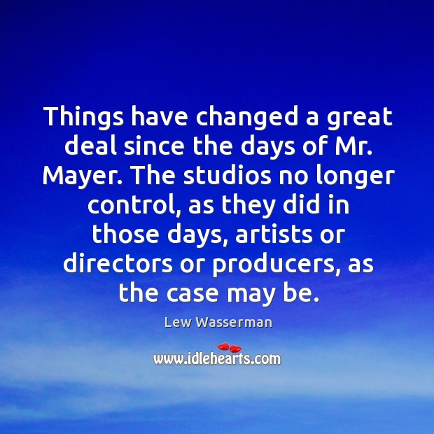 Things have changed a great deal since the days of mr. Mayer. Image