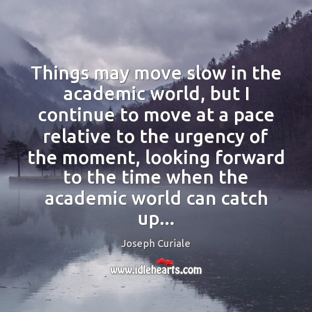 Slow things that move 10 Signs