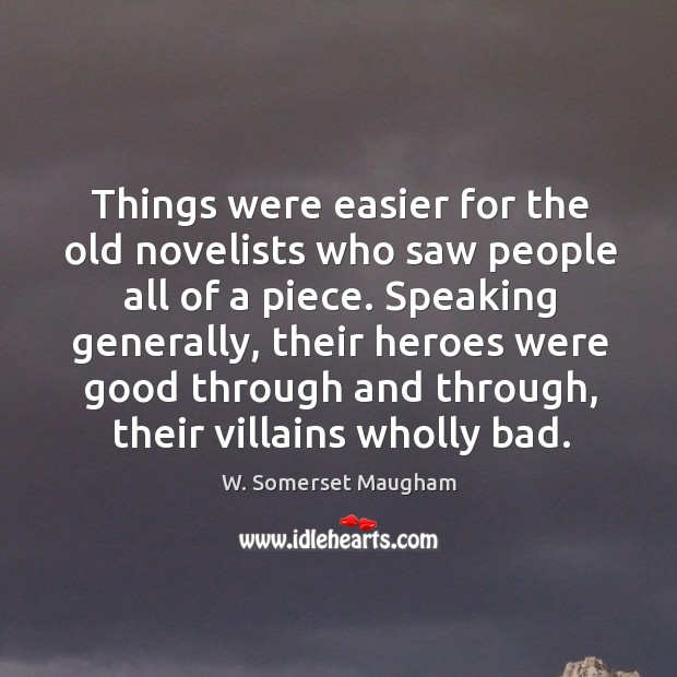 Things were easier for the old novelists who saw people all of Image