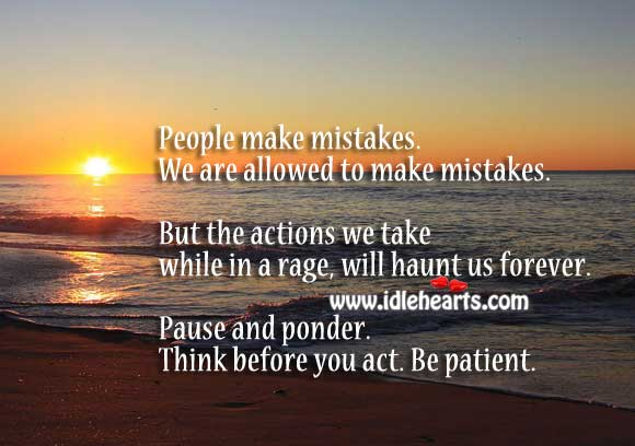 Image, Actions will hunt forever. So think before you act.