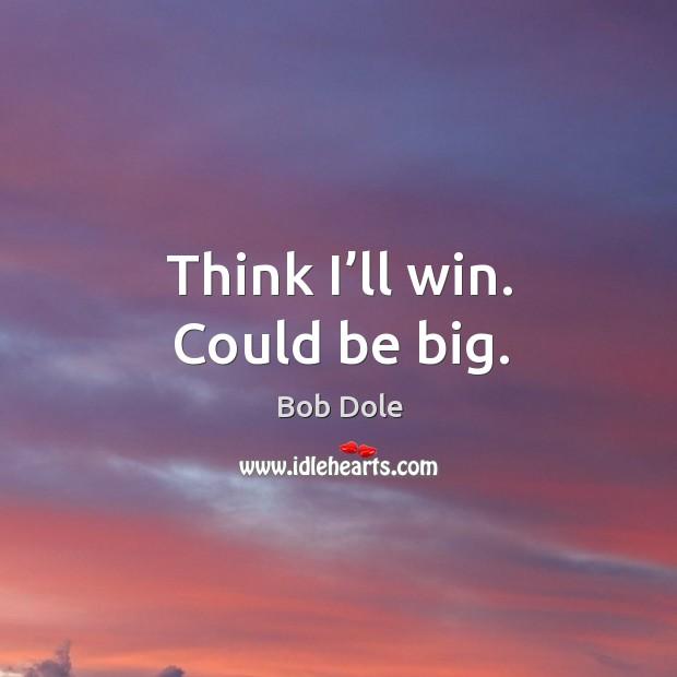 Image, Think I'll win. Could be big.
