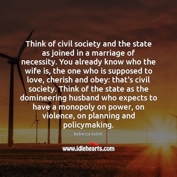 Image, Think of civil society and the state as joined in a marriage