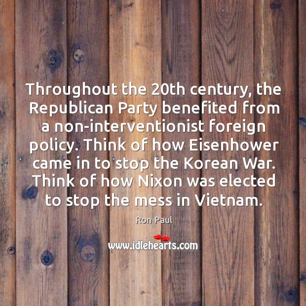 Think of how eisenhower came in to stop the korean war. Think of how nixon was elected to stop the mess in vietnam. Image