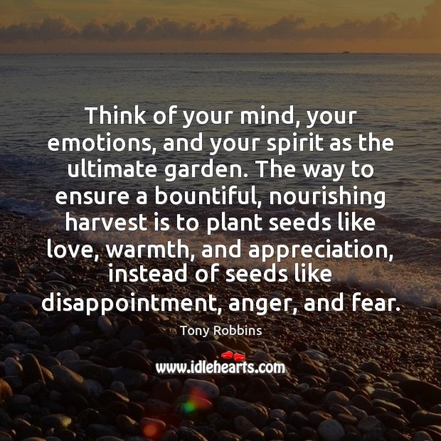 Image, Think of your mind, your emotions, and your spirit as the ultimate