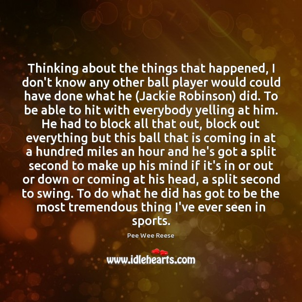 Image, Thinking about the things that happened, I don't know any other ball