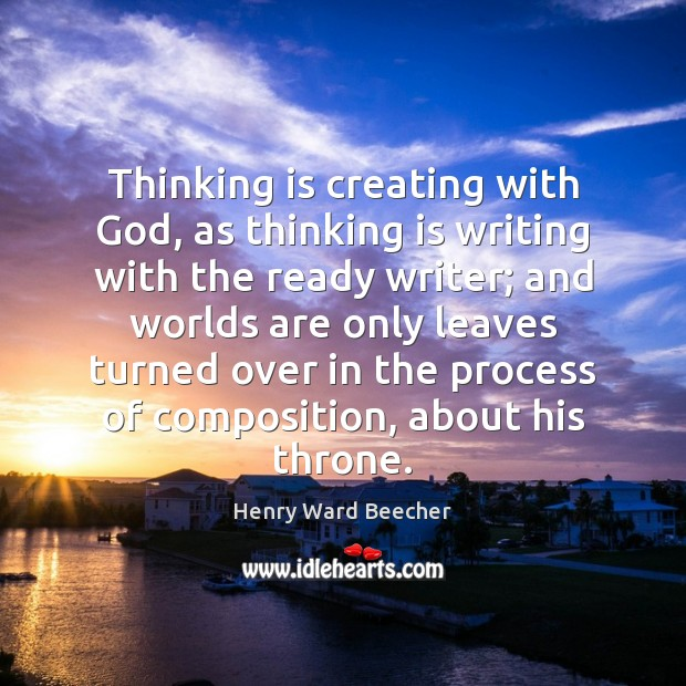 Image, Thinking is creating with God, as thinking is writing with the ready