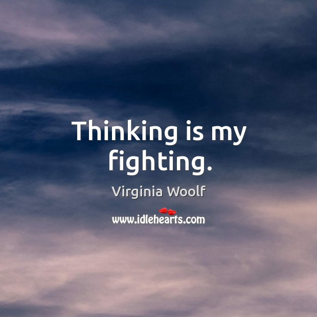 Thinking is my fighting. Image