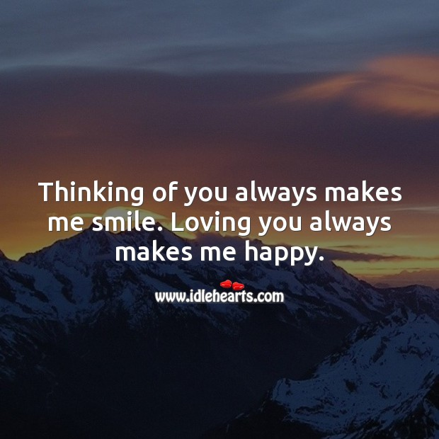 Thinking of you always makes me smile. Smile Messages Image