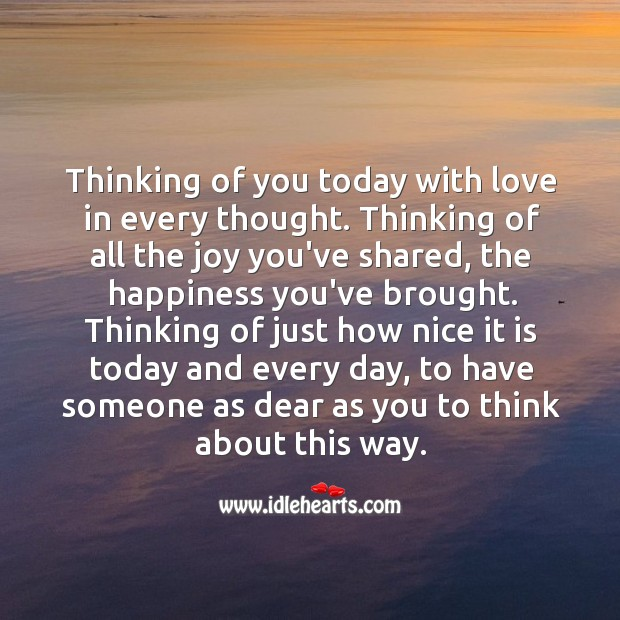 Image, Thinking of you today with love in every thought.