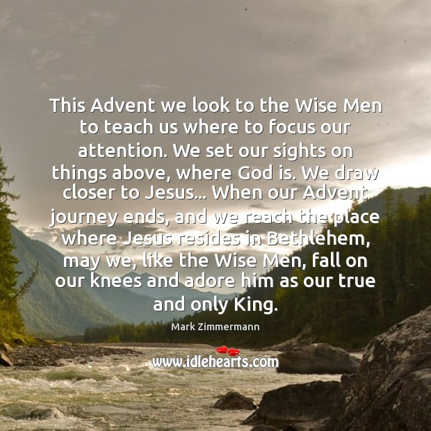 Image, This Advent we look to the Wise Men to teach us where
