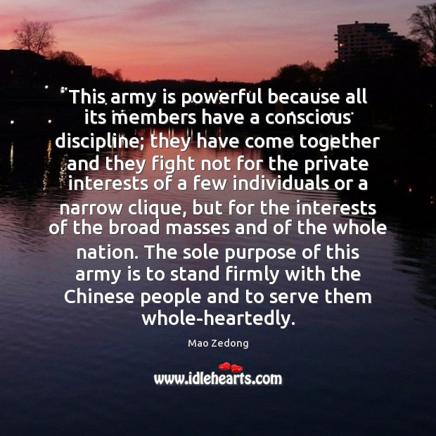 This army is powerful because all its members have a conscious discipline; Image