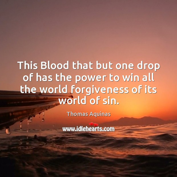 Image, This Blood that but one drop of has the power to win