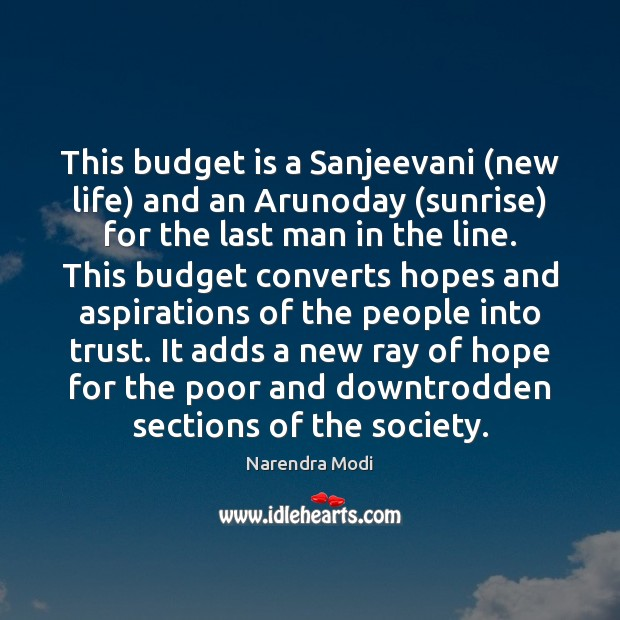 Image, This budget is a Sanjeevani (new life) and an Arunoday (sunrise) for