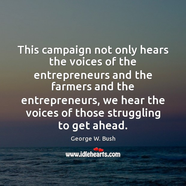 Image, This campaign not only hears the voices of the entrepreneurs and the