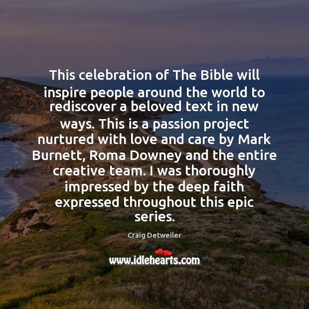 This celebration of The Bible will inspire people around the world to Image