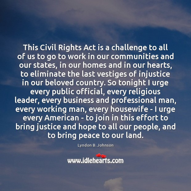 Image, This Civil Rights Act is a challenge to all of us to