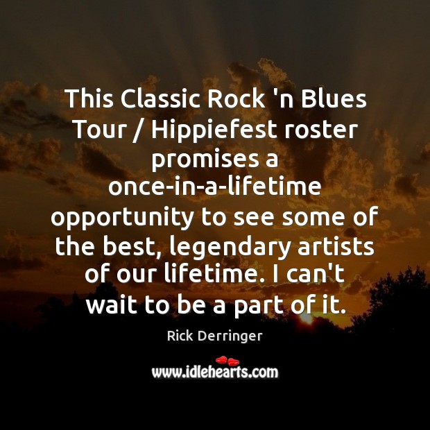 This Classic Rock 'n Blues Tour / Hippiefest roster promises a once-in-a-lifetime opportunity Image